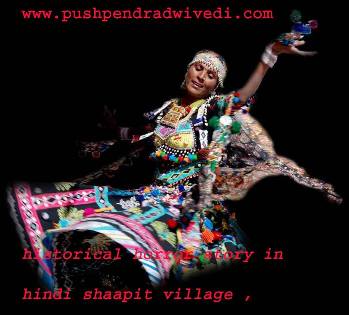 historical horror story in hindi shaapit village ,